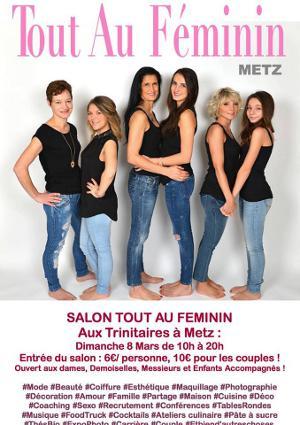 Salon Tout au Féminin Metz du 08 Mars 2015
